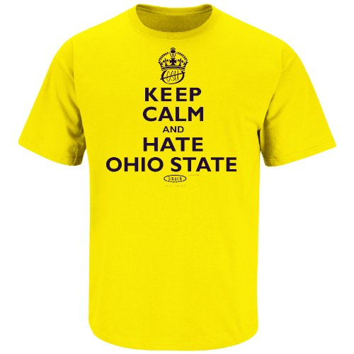 Michigan Wolverines Fans. Keep Calm and Hate Ohio State Maize T-Shirt (Large)