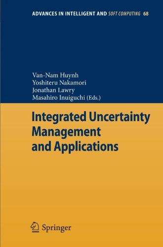 Integrated Uncertainty Management and Applications (Advances in Intelligent and Soft Computing)