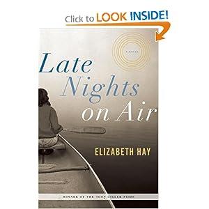 Late Nights on Air: A Novel Elizabeth Hay