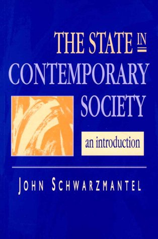 State in Contemporary Society, The: An Introduction