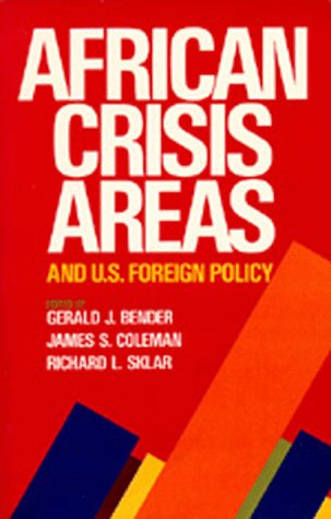African Crisis Areas and U.S. Foreign Policy