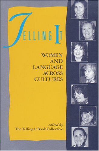 Telling It: Women and Language Across Cultures