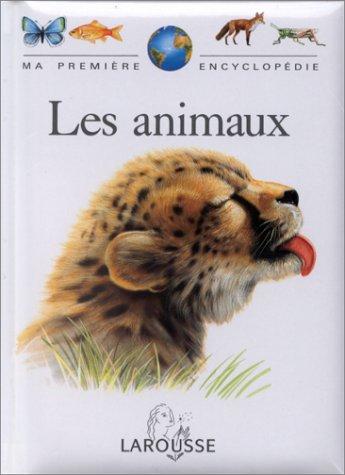 Ma première encyclopédie : les animaux