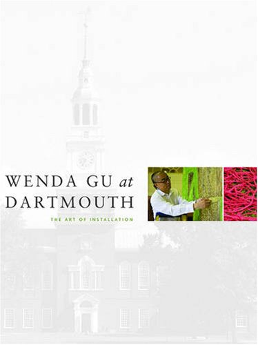 Wenda Gu at Dartmouth: The Art of Installation