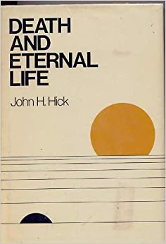 John Hick argues that human beings are psychophysical persons