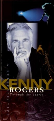 KENNY ROGERS - Through The Years A Retrospective - Zortam Music