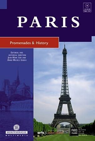 Paris:  Promenades & History
