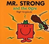 Roger Hargreaves Mr. Strong and the Ogre (Mr. Men & Little Miss Magic)