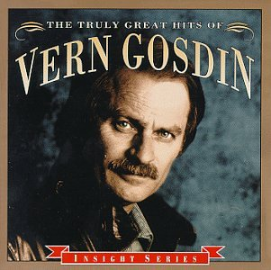 Vern Gosdin - The Truly Great Hits - Zortam Music