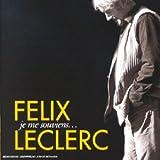 echange, troc Félix Leclerc - Long Box 4 CD : Je me souviens...