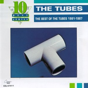 The Best of the Tubes 1981-1987