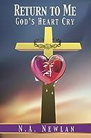 Return to Me: God's Heart Cry