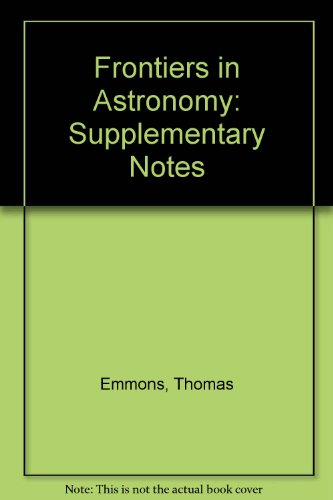 Frontiers in Astronomy: Supplementary Notes