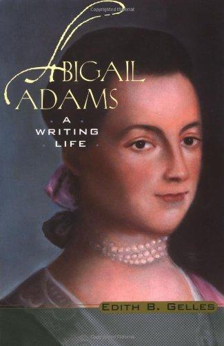 Abigail Adams: A Writing Life