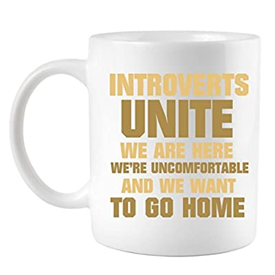 Introverts Unite We Want To Go Home Coffee Mug