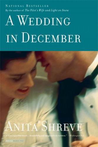 A Wedding in December, Anita Shreve
