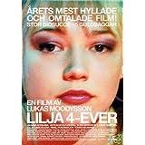 Lilja 4-ever (Lilya 4-ever) [ Origine Su�doise, Sans Langue Francaise ]par Oksana Akinshina