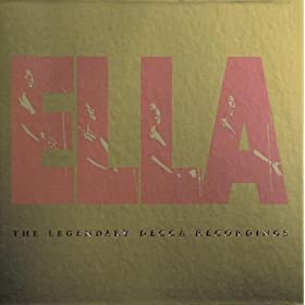 Ella Fitzgerald - The Legendary Decca Recordings (disc 1)
