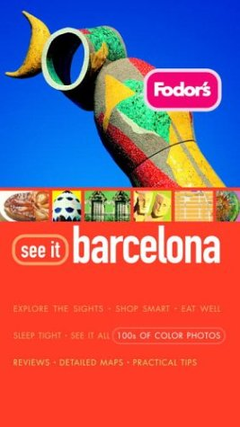 Image for Fodor's See It Barcelona, 1st Edition (Full-color Travel Guide)