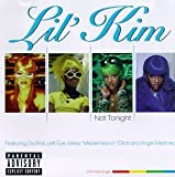 Not Tonight by Lil' Kim