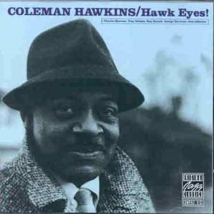 Hawk Eyes by Coleman Hawkins (1990-01-01)