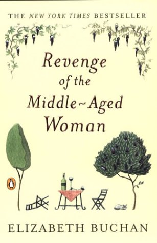 Revenge of the Middle-Aged Woman, ELIZABETH BUCHAN