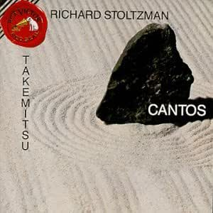 Toru Takemitsu: CANTOS - Fantasma/Cantos / Water-Ways / Waves / Quatrain II