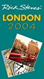 Rick Steves' 2004 London (1566915309) by Steves, Rick