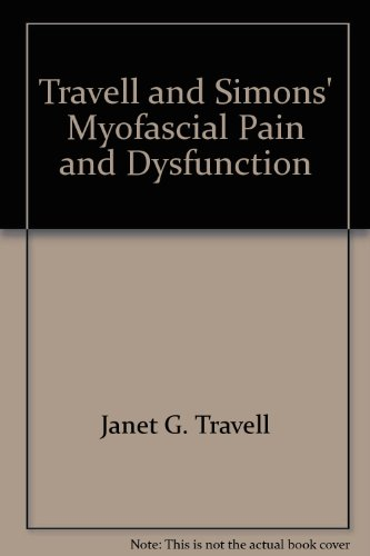 Travell & Simons' Myofascial Pain and Dysfunction