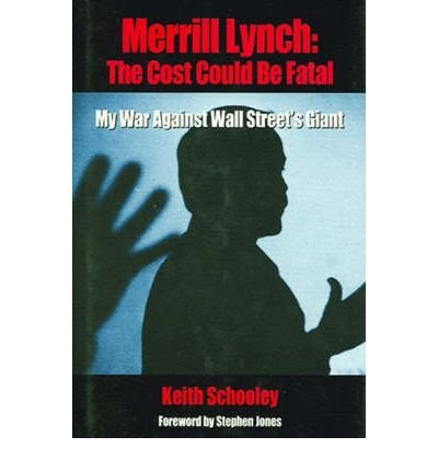 -merrill-lynch-the-cost-could-be-fatal-by-schooley-keithauthorhardback