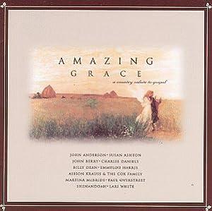 Amazing grace a country salute to gospel vol 1 amazon com music