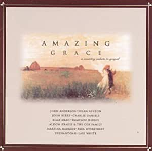 Amazing Grace - A Country Salute to Gospel, Vol. 1