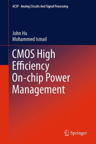 Cmos High Efficiency On-Chip Power Management (Analog Circuits And Signal Processing)