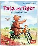 Tatz und Tiger machen eine Reise