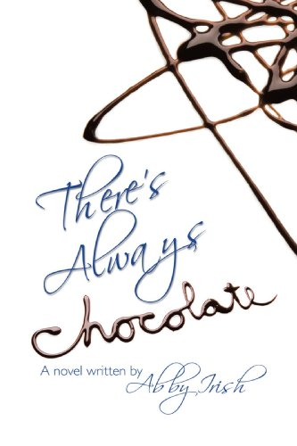 There's Always Chocolate!