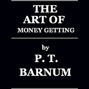 The Art of Money Getting Audiobook