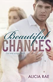 Beautiful Chances (The Beautiful Series)