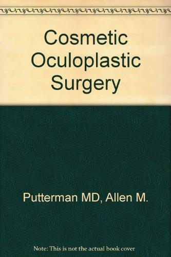 Cosmetic Oculoplastic Surgery