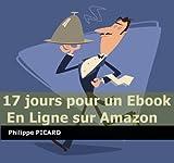 17 jours pour un ebook en ligne sur Amazon