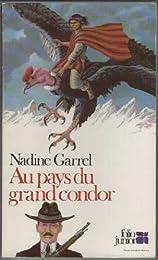 Au pays du grand condor