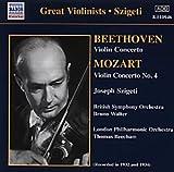 Beethoven - Violin Concerto; Mozart - Violin Concerto No 4 Joseph Szigeti