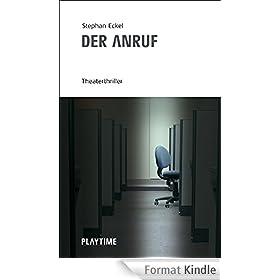 Der Anruf: Theaterthriller (Schauspiel) (German Edition)