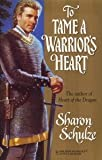 img - for To Tame A Warrior's Heart (Harlequin Historicals, No 986) book / textbook / text book