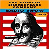 Reduced Shakespeare Company Radio Show