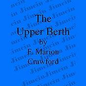 The Upper Berth | [F. Marion Crawford]