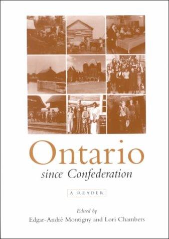Ontario Since Confederation: A Reader