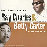 echange, troc Rau=y Charles & Betty Carter - Just You Just Me
