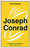 Joseph Conrad: Heart of Darkness, The Secret Agent and Nostromo (New Casebooks)