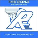 echange, troc Rare Essence - Live at Breeze's Metro Club