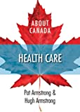 img - for About Canada: Health Care book / textbook / text book